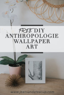 Free DIY Anthropologie Wallpaper Art