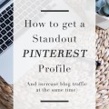 How to get a standout pinterest profile