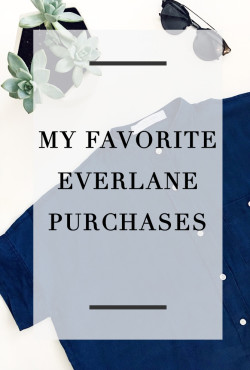 My Favorite Everlane Purchases
