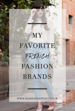 My Favorite French Fashion Brands