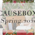 Causebox Spring 2020 Review