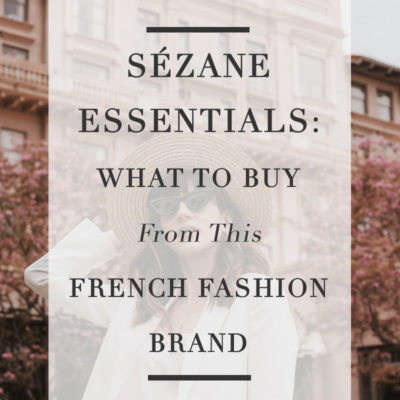 Sezane Essentials, What to buy from this French Fashion Brand