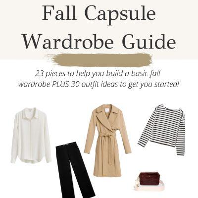 Fall Capsule Wardrobe Guide 2021