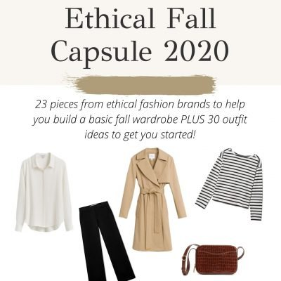 Ethical Fall Wardrobe Capsule Guide 2020