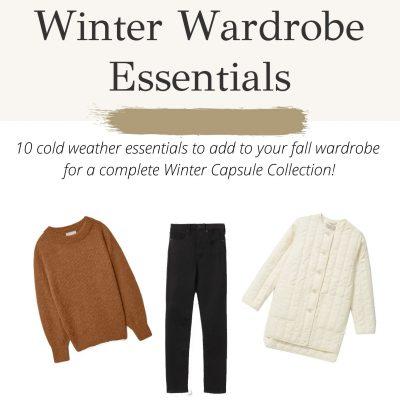 Winter Wardrobe Essentials Guide