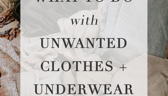 What to Do with Unwanted Clothes and Underwear: Resale, Donate, and Recycle Options